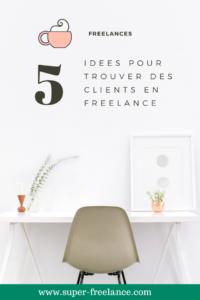 Freelance - trouver des clients
