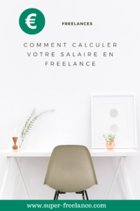 Calculer son salaire en freelance