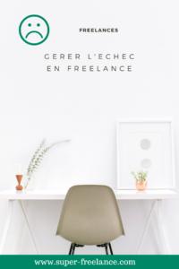 Comment gérer l'échec en freelance