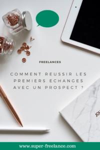 Reussir votre prospection en freelance