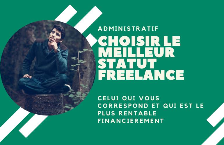 Choisir statut freelance