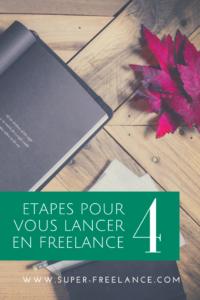 4 étapes pour se lancer en freelance